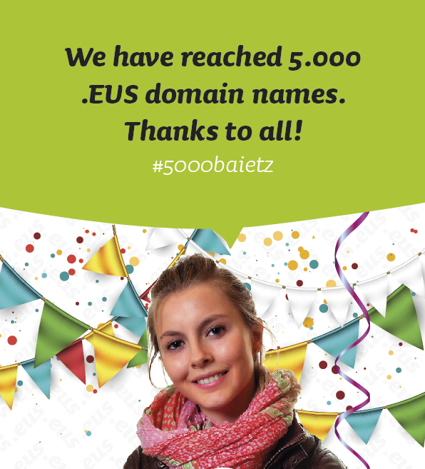 We have reached 5.000 .EUS domain names. Thanks to all!
