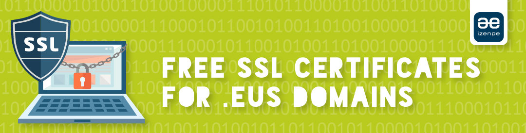 Free SSL certificates for .EUS domains